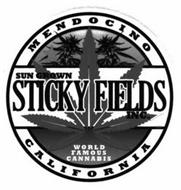 STICKY FIELDS INC. SUN GROWN WORLD FAMOUS CANNABIS MENDOCINO CALIFORNIA