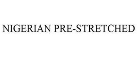 NIGERIAN PRE-STRETCHED