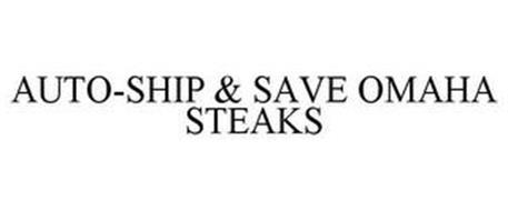 AUTO-SHIP & SAVE OMAHA STEAKS
