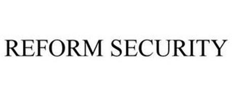 REFORM SECURITY