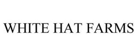 WHITE HAT FARMS