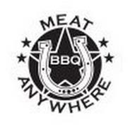 MEAT U ANYWHERE BBQ