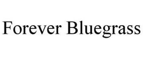 FOREVER BLUEGRASS