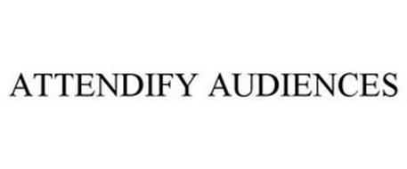 ATTENDIFY AUDIENCES