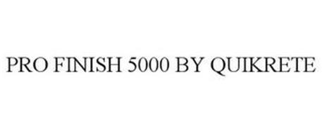 PRO FINISH 5000 BY QUIKRETE