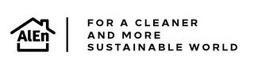 ALEN FOR A CLEANER AND MORE SUSTAINABLEWORLD