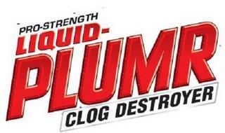 PRO-STRENGTH LIQUID-PLUMR CLOG DESTROYER