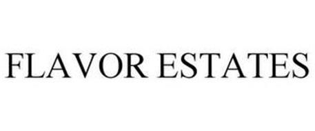 FLAVOR ESTATES