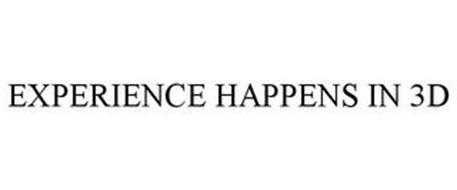EXPERIENCE HAPPENS IN 3D