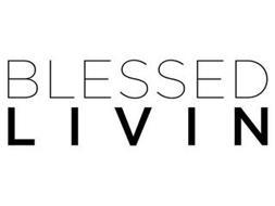 BLESSED LIVIN