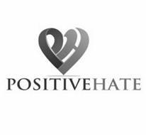 PH POSITIVEHATE