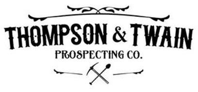 THOMPSON & TWAIN PROSPECTING CO.
