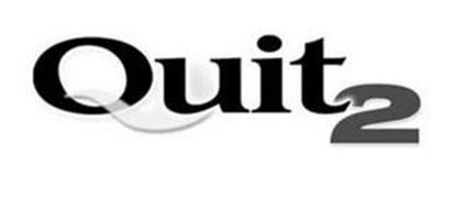 QUIT 2