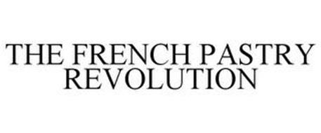 THE FRENCH PASTRY REVOLUTION