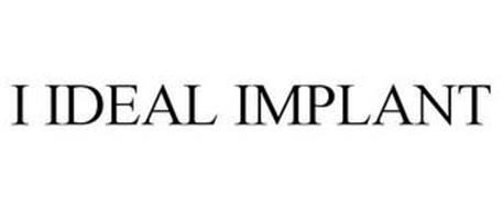 I IDEAL IMPLANT