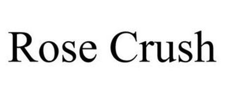 ROSE CRUSH