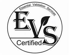 EVS ESSENTIAL VALIDATION SERVICES CERTIFIED