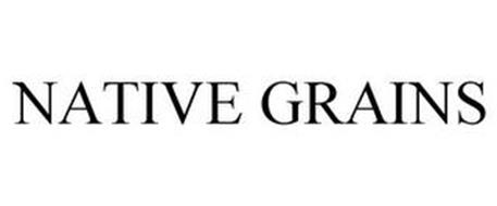 NATIVE GRAINS