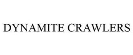 DYNAMITE CRAWLERS