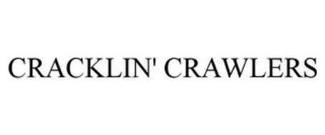 CRACKLIN' CRAWLERS