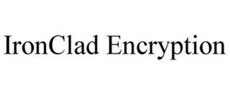 IRONCLAD ENCRYPTION