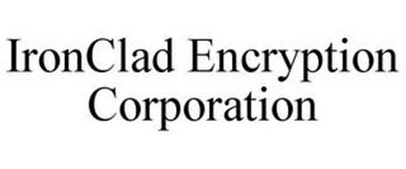 IRONCLAD ENCRYPTION CORPORATION