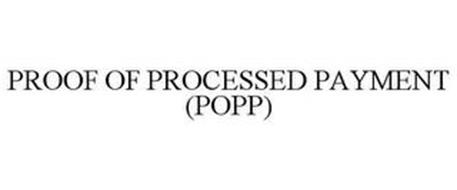 PROOF OF PROCESSED PAYMENT (POPP)