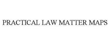 PRACTICAL LAW MATTER MAPS