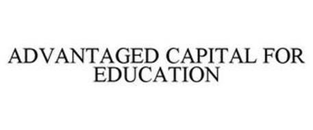 ADVANTAGED CAPITAL FOR EDUCATION