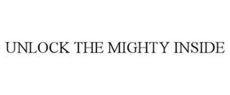 UNLOCK THE MIGHTY INSIDE