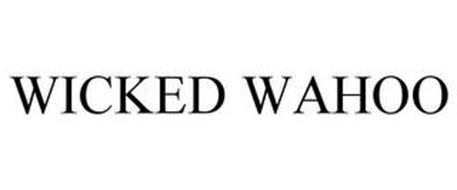 WICKED WAHOO