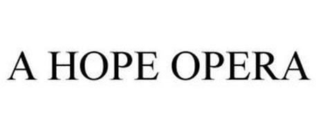 A HOPE OPERA