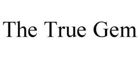 THE TRUE GEM