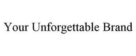YOUR UNFORGETTABLE BRAND