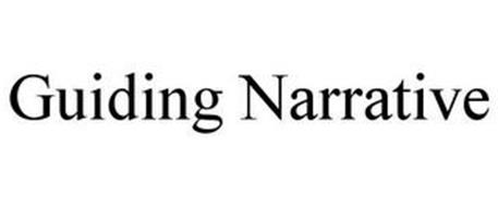 GUIDING NARRATIVE