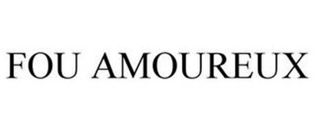 FOU AMOUREUX