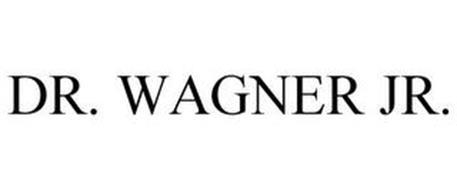 DR. WAGNER JR.