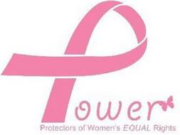 POWER PROTECTORS OF WOMEN'S EQUAL RIGHTS