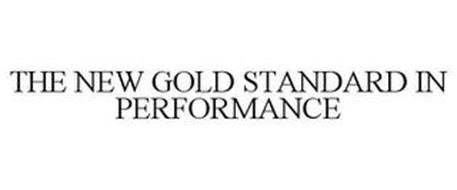 THE NEW GOLD STANDARD IN PERFORMANCE