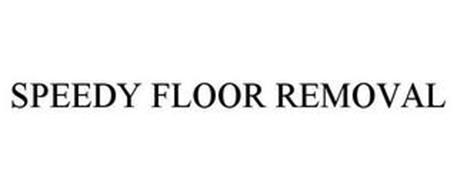 SPEEDY FLOOR REMOVAL