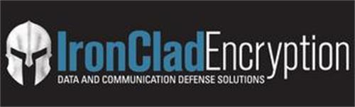 IRONCLADENCRYPTION DATA AND COMMUNICATION DEFENSE SOLUTIONS