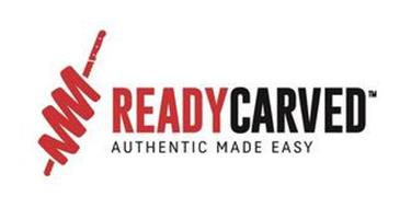 READY CARVED AUTHENTIC MADE EASY
