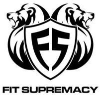 FS FIT SUPREMACY