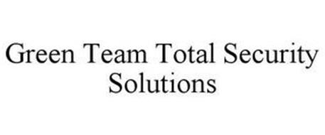 GREEN TEAM TOTAL SECURITY SOLUTIONS
