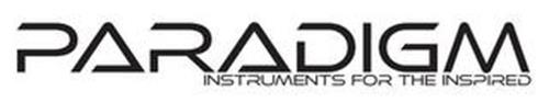 PARADIGM INSTRUMENTS FOR THE INSPIRED