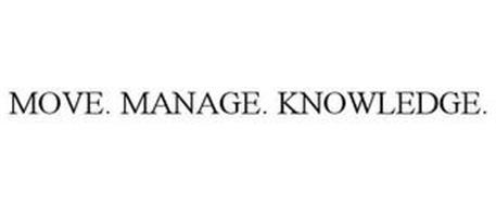 MOVE. MANAGE. KNOWLEDGE.