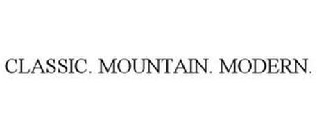 CLASSIC. MOUNTAIN. MODERN.