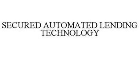 SECURED AUTOMATED LENDING TECHNOLOGY