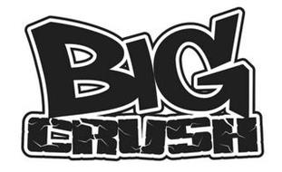 BIG CRUSH
