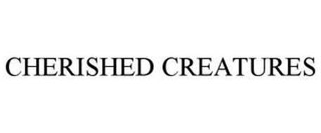 CHERISHED CREATURES